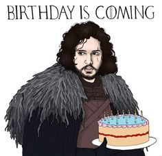 Game Of Thrones Birthday Card Birthday Is Coming