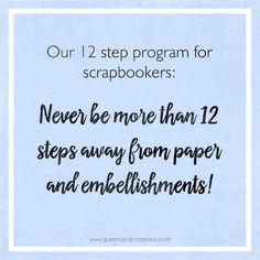 12 Step program for scrapbookers!