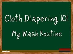 Cloth Diapering 101: My Wash Routine