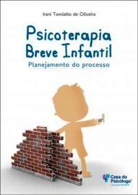 Livro: Psicoterapia breve infantil: planejamento do processo