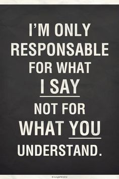 My responsibility, your stupidity.