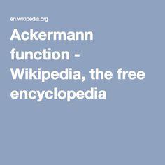 Ackermann function - Wikipedia, the free encyclopedia