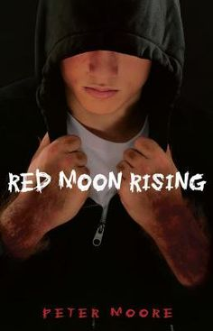 "Red Moon Rising, by Peter Moore | Half-vamp and half-wulf  -- you think that you had it bad at high school! | Found on ""Reviews of Werewolf Fiction for Young Adults"" at monsterlibrarian.com 
