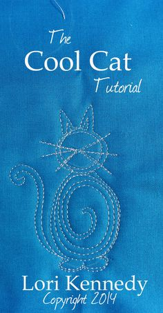 Tutorial The Cool Cat, Free Motion Quilting Lori Kennedy, The Inbox Jaunt  xox