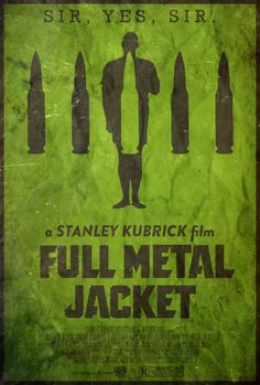 Seven-Six-Two Millimeter- Full Metal Jacket Poster by disgorgeapocalypse on deviantART
