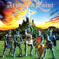 Armored Saint -  March Of The Saint  1984  Full-length