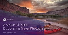 Follow along capturing life and a sense of place. Come discover more about travel photography.