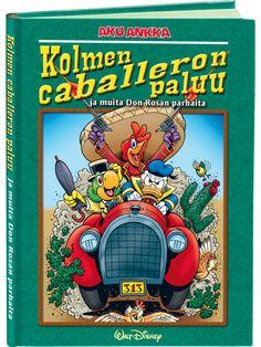 Kolmen caballeron paluu (Don Rosa) - Aku Ankan kauppa Don Rosa, Frosted Flakes, Walt Disney, Comic Books, Comics, Art, Art Background, Kunst, Cartoons