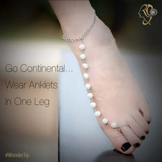 While we in India, are used to wearing ‪#‎anklets‬ on both ‪#‎legs‬, in the West. anklets are often worn in one leg...and do they work or what! ‪#‎WonderTip‬ ‪#‎Jewelry‬