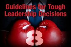 John Piper's Eight Guidelines for Tough Leadership Decisions