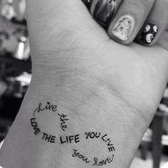 Ink, Tatoo, cute. Live the life you love and love the life you live. For 25% OFF your next purchase at www.naturalhealthsource.com use coupon code gobig13s.