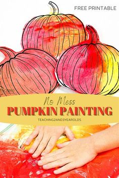 No Mess Pumpkin Art with Free Printable! This activity is a go-to for toddlers and preschoolers that don't like the feeling of paint, and it's fun! #pumpkins #paint #colors #fall #autumn #printable #2yearolds #3yearolds #teaching2and3yearolds