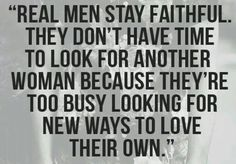 Wish I could find a real man. Seems to be a shortage of integrity these days for both sexes.