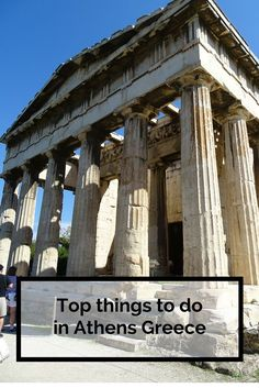 30 things you can do on your visit to Athens Greece