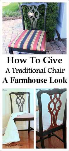 How To Give A Traditional Chair A Farmhouse Look
