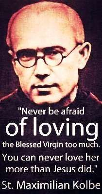 St. Maximilian Kolbe (my mom reminds of this every day….today especially as she poured Lourdes holy water all over my head and chest)
