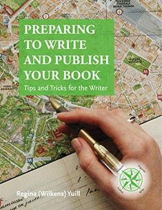 Preparing to Write and Publish Your Book: Tips and Tricks for the Writer Family History Book, History Books, Writer Tips, Self Publishing, Toolbox, Genealogy, Books To Read, This Book, Writing