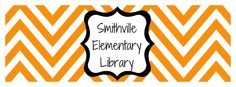 Smithville Elementary Library. A school library blog to follow