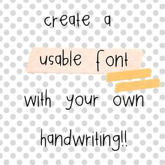 create a free font using your own handwriting