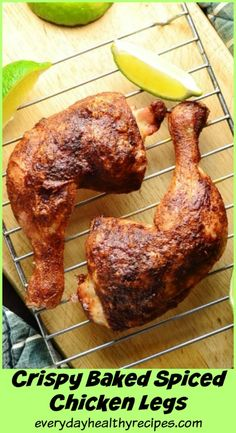 Crispy Baked Spiced Chicken Legs These easy, delicious Perfectly Crispy Baked Spiced Chicken Legs are crispy on the outside with gorgeous, succulent meat on the inside. This fuss free recipe does not involve marinating or precooking the meat – just coat in the spices, bake and enjoy! #chickenrecipes #chickendinner #glutenfreerecipes #dairyfreerecipes #moroccan #healthydinner