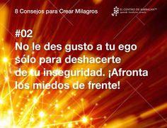 8 Consejos para crear milagros
