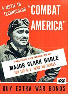 Combat America - Produced by and featuring Major Clark Gable  -- DVD -- Follow the men of the 351st Bomb Group of the US 8th Army Air Force all the way from gunnery training to combat missions over Germany! #WWII