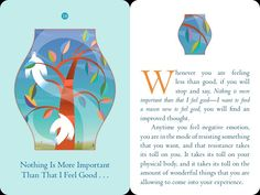 # 4 ~  When I feel good all things that I want are realized into my physical life experience.