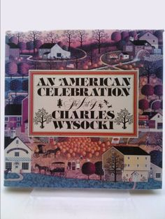 An American Celebration: The Art of Charles Wysocki (Charles Wysocki) | New and Used Books from Thrift Books