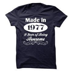 Made In 1977 - 37 Years Of Being Awesome - K01 T Shirts, Hoodies. Check price ==► https://www.sunfrog.com/Birth-Years/Made-In-1977--37-Years-Of-Being-Awesome--K01.html?41382 $19.99