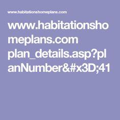 www.habitationshomeplans.com plan_details.asp?planNumber=41
