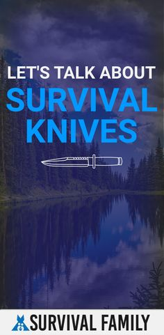 when it came to survival tools in particular we noticed that people go bonkers for survival knives. There are entire communities online and million dollar businesses built all around this one piece of gear. Survival Family, Survival Tools, Survival Knife, Let Them Talk, Let It Be, Emergency Preparedness, Bushcraft, Knives, Self