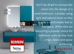 Don't be afraid to incorporate colors into the design of a small ‪bathroom‬. ‪#‎BathroomTips‬ from Scavolini by Siema