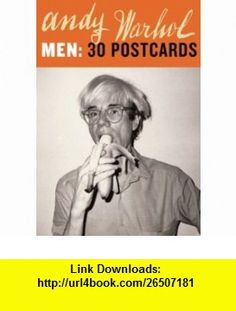 Andy Warhol Men 30 Postcards Andy Warhol, The Andy Warhol Museum, The Andy Warhol Foundation for the Visual Arts , ISBN-10: 0811843777  ,  , ASIN: B000HT2P6G , tutorials , pdf , ebook , torrent , downloads , rapidshare , filesonic , hotfile , megaupload , fileserve