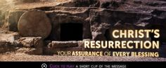 Christ's Resurrection—Your Assurance Of Every Blessing