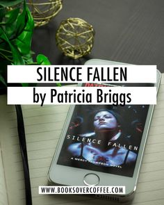Book review of Silence Fallen (Mercy Thompson #10) by Patricia Briggs