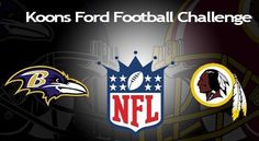 Play for Free.  The 9th Annual Koons Ford Football Challenge happening now. Week #1 Winner Chris S. from Baltimore. $50 Visa Card! Click to play goo.gl/oZNYyY