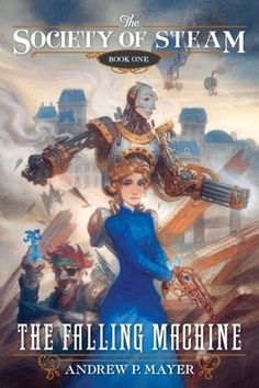 Andrew P. Mayer   Community Post: 55 Steampunk Reads For The Holiday