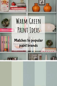 Interior paint color ideas - Warm Green Paint Ideas / Matches to popular paint brands