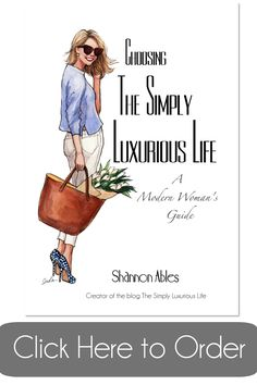 Why Not . . . Create Your Own Signature Style? Part Deux - The Simply Luxurious Life®