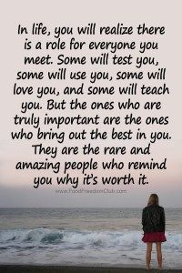 In life, you will realize there is a role for everyone you meet. In life, you will realize there is a role for everyone you meet. Life Quotes Love, Wise Quotes, Inspiring Quotes About Life, Quotable Quotes, Great Quotes, Words Quotes, Inspirational Quotes, Worth It Quotes, Sayings
