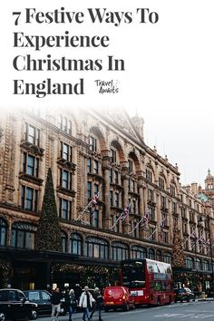 7 Festive Ways To Experience Christmas In England Christmas In England, London Christmas, Christmas Travel, Holiday Travel, Backpacking Canada, Canada Travel, Best Winter Destinations, Winter Vacations, Canada Holiday