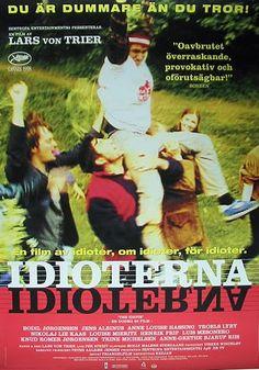 Idioterne (1998), a film by Lars von Trier