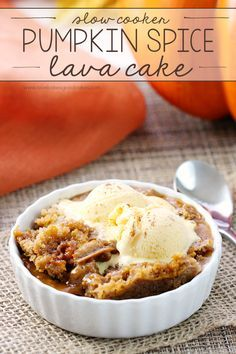 Let your slow cooker make dessert! This Pumpkin Spice Lava Cake is easy and perfectly delicious for fall! #SlowCookerMeals #ad