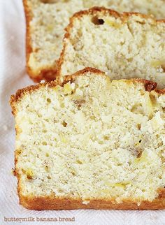 Buttermilk Banana Bread~ You will never go back to regular banana bread again!