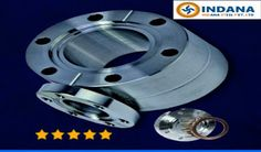 Out of the many types of flanges like Blind Flanges, weld-Neck flange, Threaded Flange, Socket Weld Flanges, Spectacle Flanges and Lap-Joint Flanges..