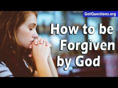 Got Forgiveness? How can I receive forgiveness from God? | GotQuestions.org Prayer For Forgiveness, Jesus Prayer, Asking For Forgiveness, Jesus Christ, Bible Questions And Answers, The Tribulation, Best Bible Verses, God Forgives, Christian Verses