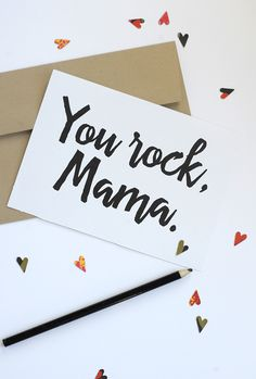 Here's a Mother's Day free printable card to send to all your mama friends this Mother's Day. Tell them that you love them... and how much they rock!