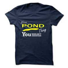 [New tshirt name printing] POND  Shirts of month  POND  Tshirt Guys Lady Hodie  SHARE and Get Discount Today Order now before we SELL OUT  Camping administrators