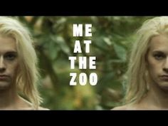 Me at the Zoo by Filmmakers Valerie Veatch & Chris Moukarbel