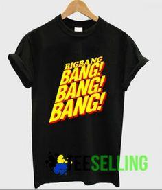 BIG BANG BANG T-shirt Price: 15.50 #shirt Funny Shirt Sayings, Shirts With Sayings, Funny Shirts, Cute Graphic Tees, Graphic Shirts, Bang Bang, Shirt Price, Workout Shirts, Bangs